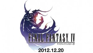Final Fantasy IV for iOS release slated on Dec 17th, Android gamers have to wait until 2013
