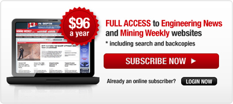FULL Access to Mining Weekly and Engineering News - Subscribe Now!
